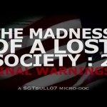 The Madness of a Lost Society 2 : Final Warnings