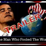 Obama: The Man Who Fooled The World