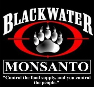 Blackwater-Monsanto axis