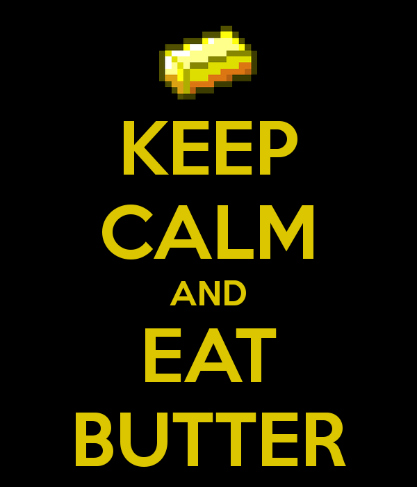 keep-calm-and-eat-butter-88