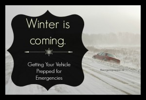Winter is Coming: Getting Your Vehicle Prepped for Emergencies