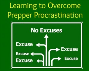 Learning to Overcome Prepper Procrastination