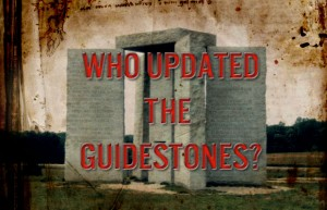Who Updated the Georgia Guidestones?