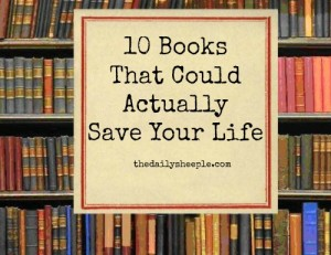 10 Books That Could Actually Save Your Life