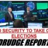 Drudge-Homeland-Security-Elections-Drudge-Report